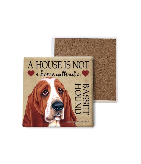 A house is Not a home without a Basset H