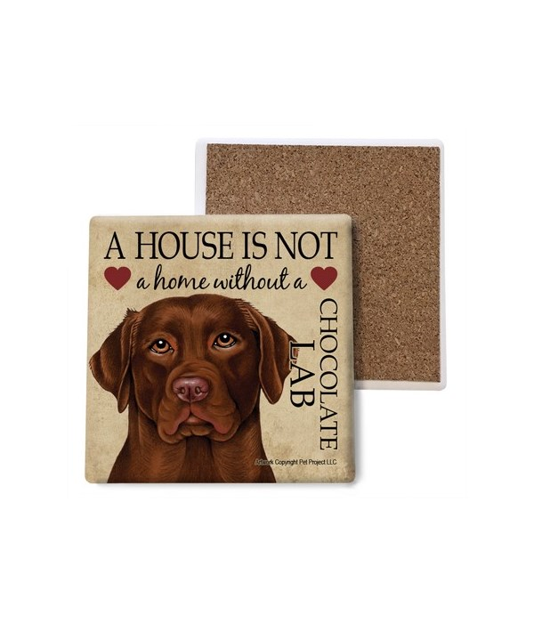 A house is Not a home without a Chocolat