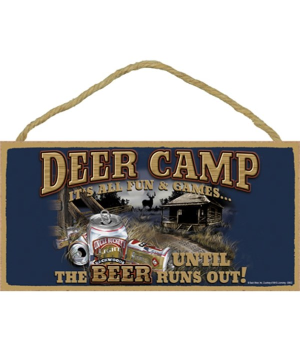 Deer Camp It's all fun and games until t