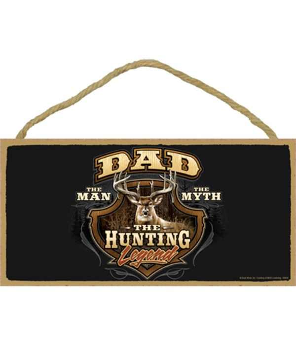 DAD, The Man, The Myth, The Hunting Lege