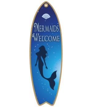 Mermaids Welcome Surfboard