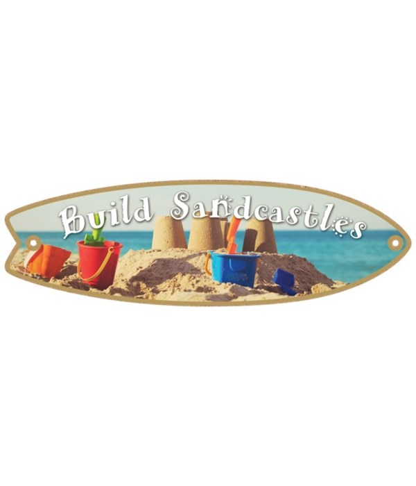 Build Sandcastles Surfboard