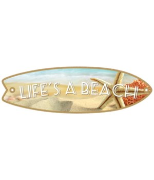 Life's a Beach Surfboard