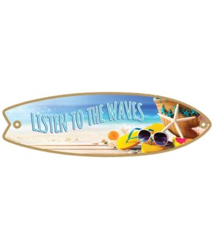 Listen to the waves Surfboard