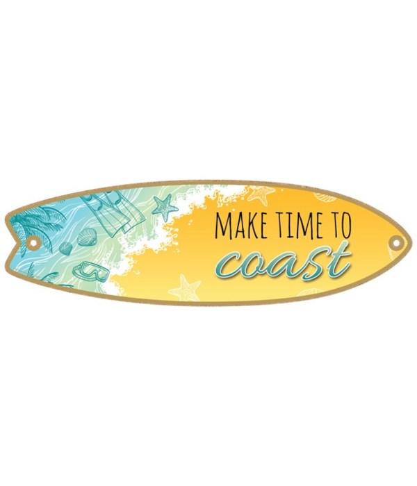 Make time to coast Surfboard