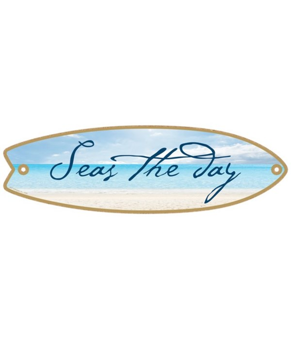 Seas the day Surfboard