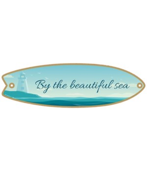By the beautiful sea Surfboard