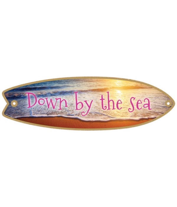 Down by the sea Surfboard