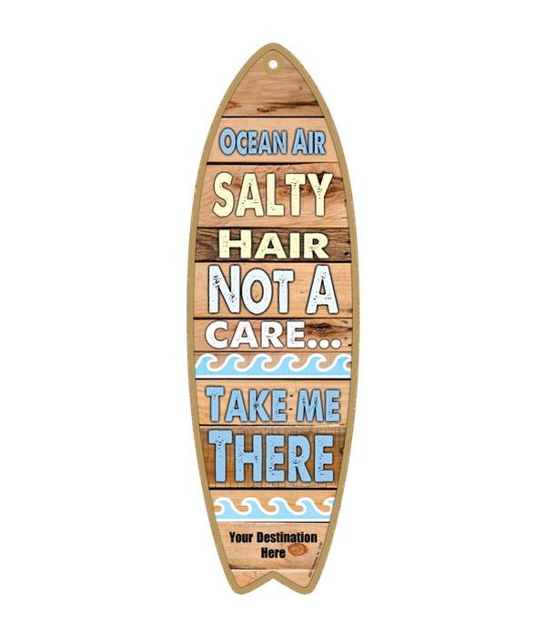 Ocean air - Salty hair - Not a care…Take