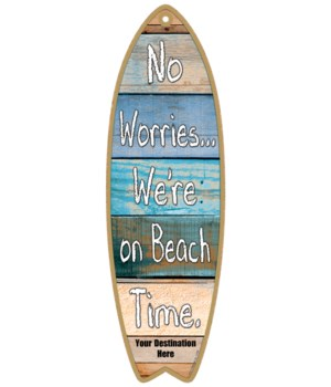 No worries…We're on beach time. - coasta