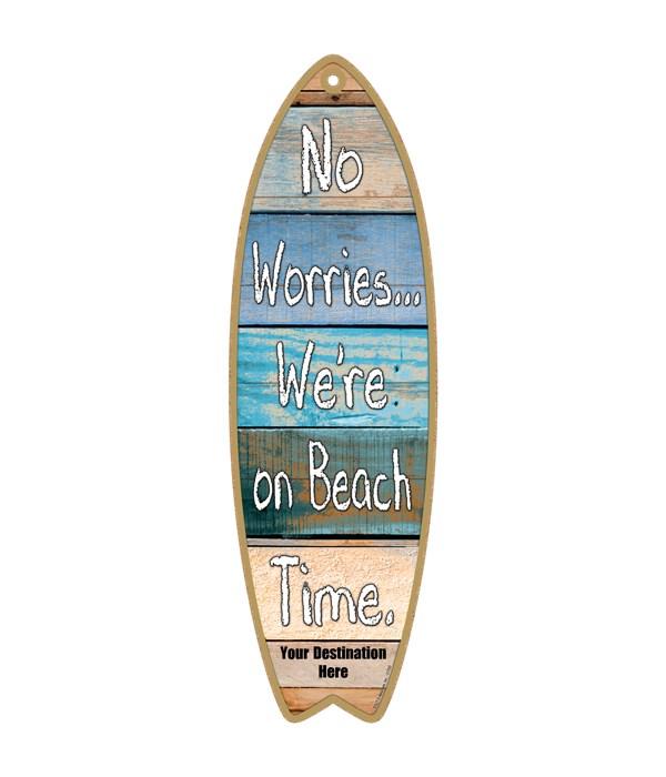 No worries…We're on beach time. - coasta