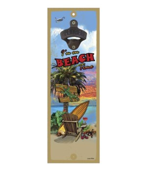 Beach Time - 5x15 bottle opener - Michae