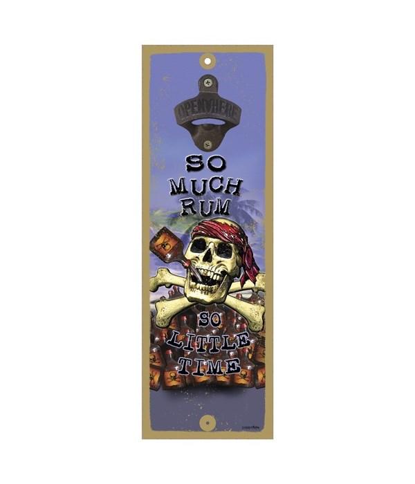 So much rum - 5x15 bottle opener - Micha