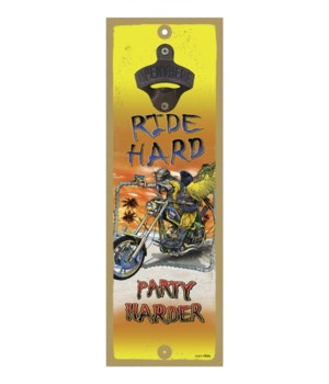 Ride hard - 5x15 bottle opener - Michael