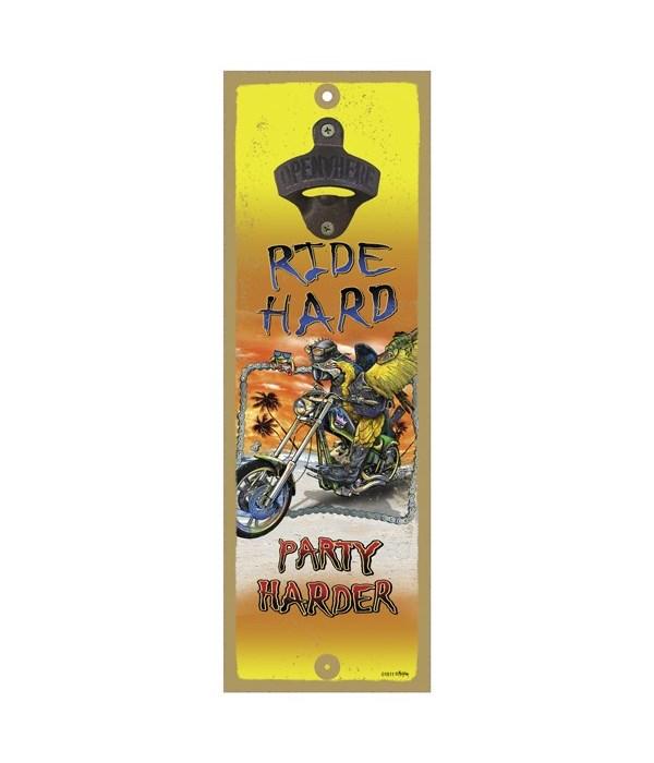 Ride hard - 5x15 bottle opener - Michael