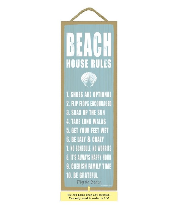 Beach house rules (shell image) 5 x 15 S