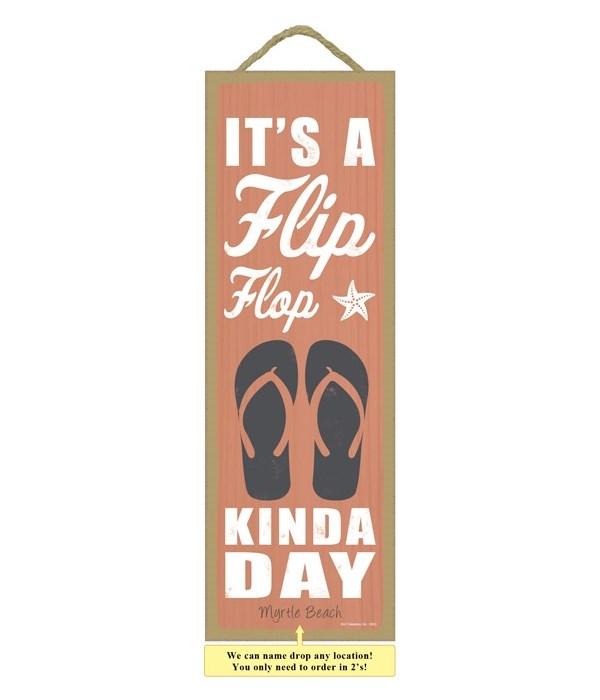 It's a flip flop kinda day (flip flop im