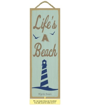 Life's a beach (litehouse image) 5 x 15