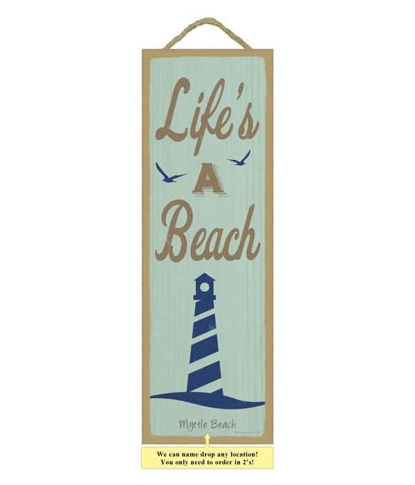 Life's a beach (litehouse image) 5 x 15