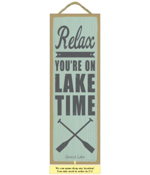 Relax.  You're on lake time (oar image)