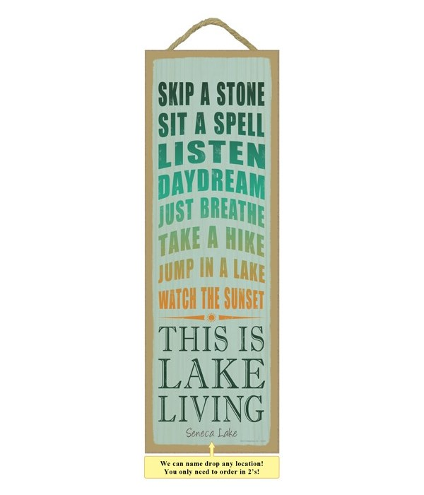 This is lake living (skip a stone, sit a spell,