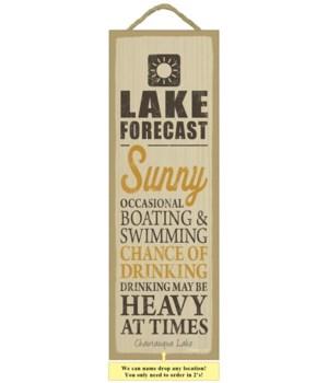Lake forecast (sun image) 5 x 15 Sign