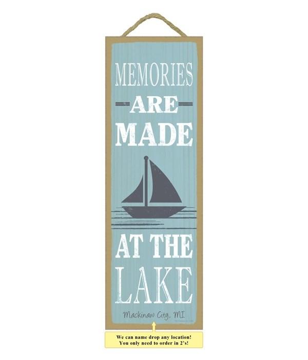 Memories are made at the lake (sailboat image)