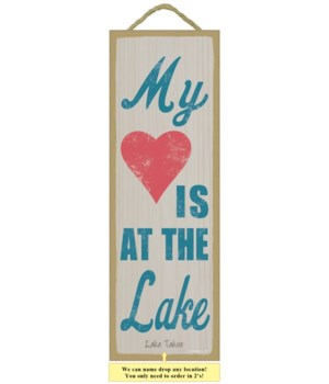 My (heart image) is at the lake 5 x 15 S