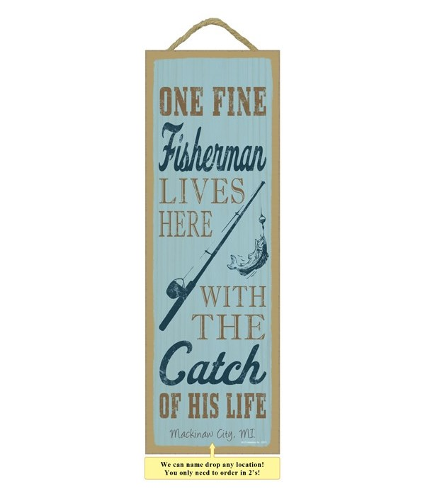 One fine fisherman lives here with the c
