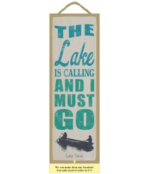 The lake is calling and I must go 5 x 15