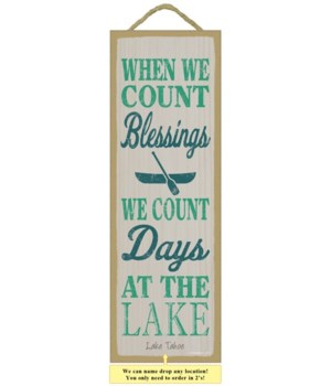 When we count blessings, we count days a