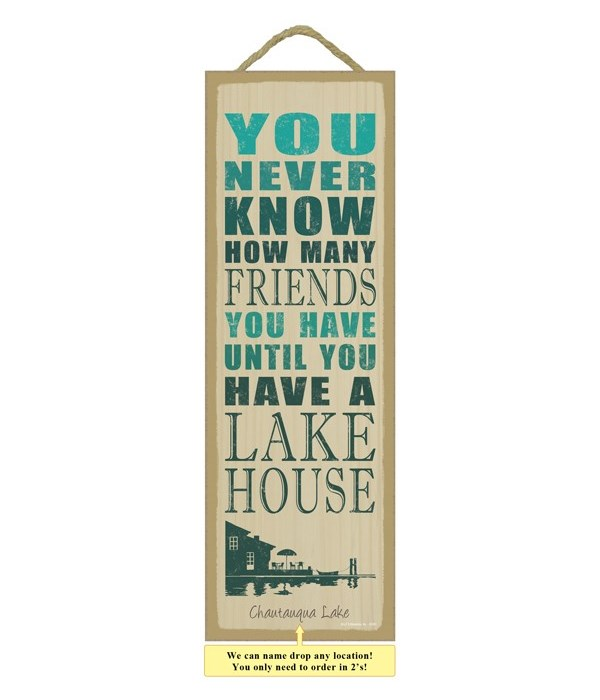 You never know how many friends you have until you have a lake house (lake house image)