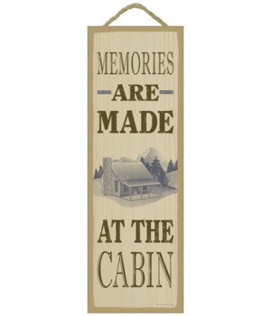 Memories are made at the cabin (cabin im