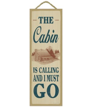 The cabin is calling and I must go (cabi