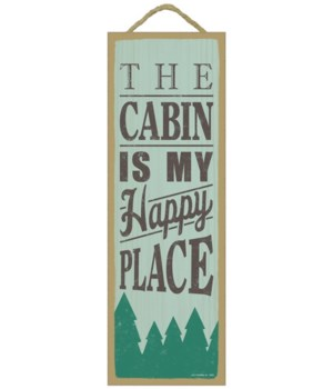 The cabin is my happy place (tree image)