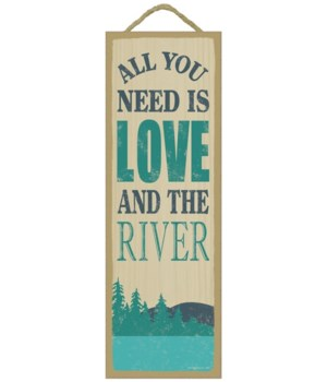 All you need is love and the river (moun