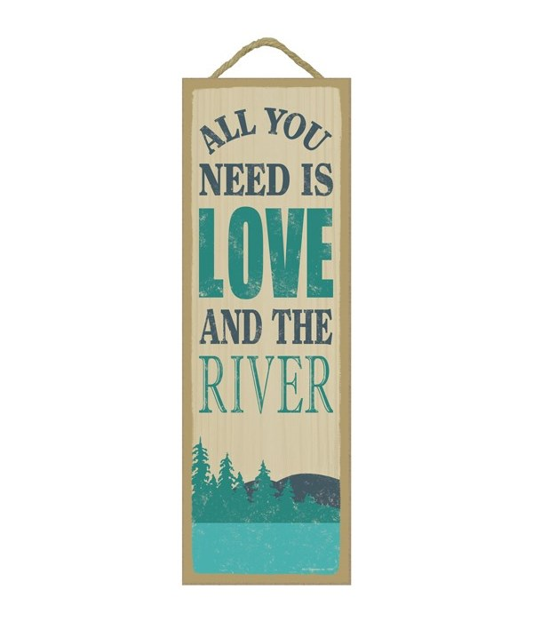 All you need is love and the river (mountain & river image)