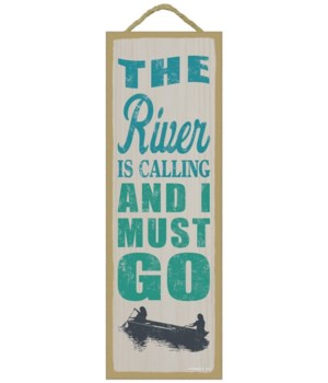 The river is calling and I must go (boat