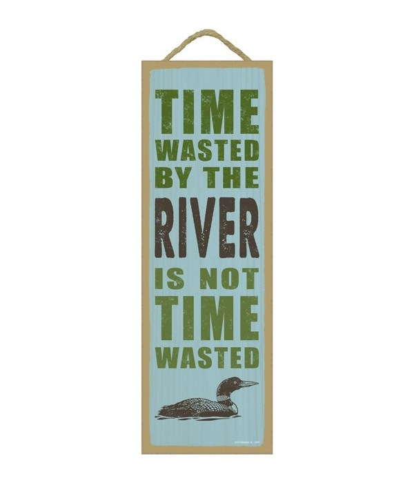 Time wasted by the river is not time wasted (duck image)