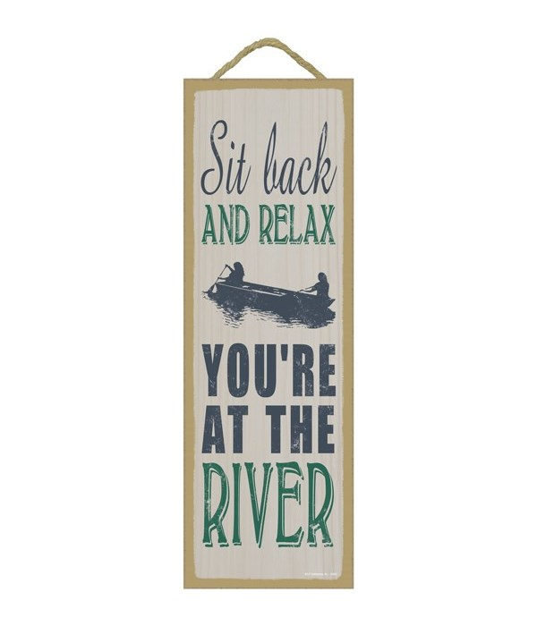 Sit back and relax you're at the river (boat image)
