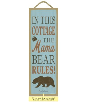 In this cottage, the mama bear rules! (b