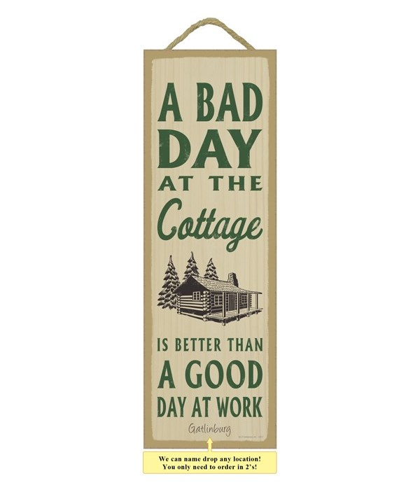 A bad day at the cottage is better than