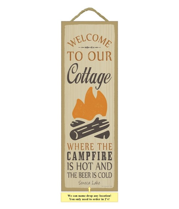 Welcome to our cottage. Where the campfi