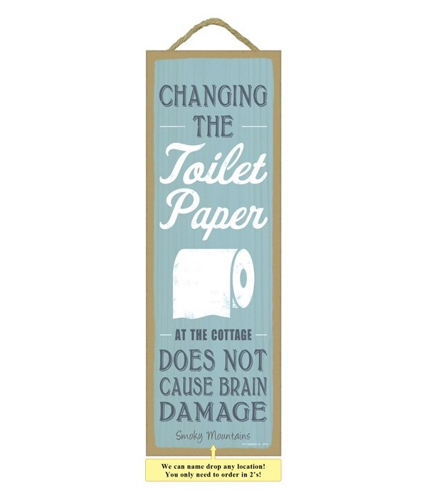Changing the toilet paper at the cottage