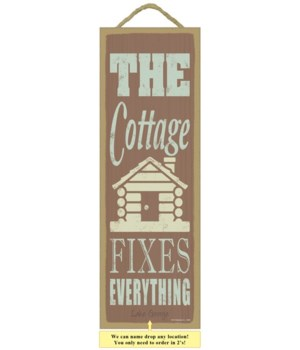 The cottage fixes everything (cottage im