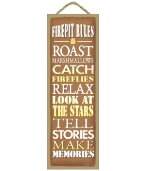 Firepit Rules - Roast Marshmallows, Catc