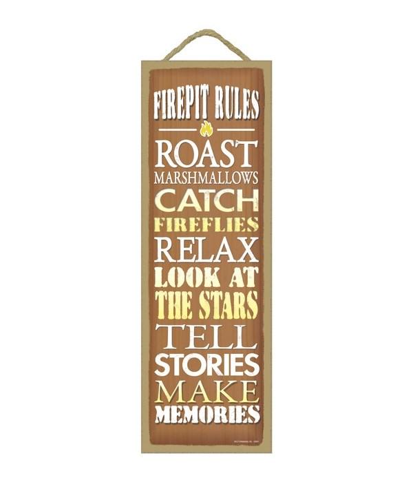 Firepit Rules - Roast Marshmallows, Catc