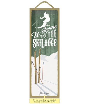 Welcome To The Ski Lodge 5x15 plaque