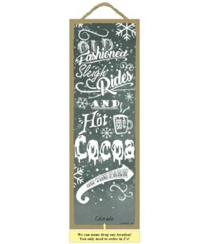 Sleigh Rides & Hot Cocoa 5x15 plaque