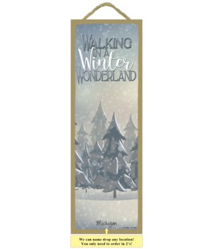Walking in Winter Wonderland 5x15 plaque
